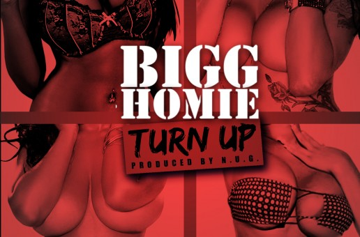 Bigg Homie (Loud Pack Boyz) – Turn Up