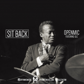 OPENMIC x GLC – Sit Back