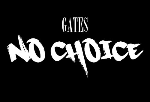 Gates – No Choice (Prod. by AyyDot)