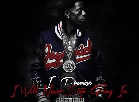 Rich Homie Quan – I Promise I Will Never Stop Goin In (Mixtape) (Artwork)