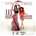 Lee Mazin – Material Things Ft. Marsha Ambrosius