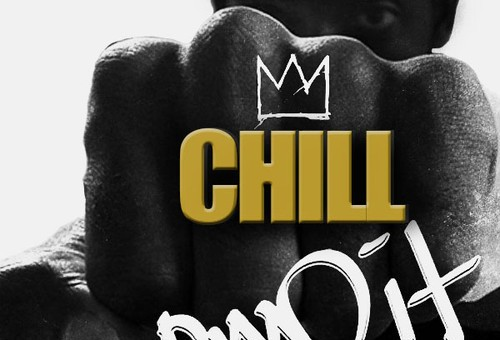 Mack Wilds x Chill Moody – Own It (#NiceThings Mix)