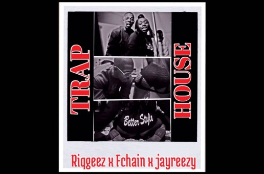 Riq Geez – Trap House Ft. FChain & Jay Reezy (Video)