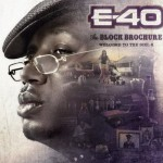 E40 – Champagne Ft. Rick Ross and French Montana