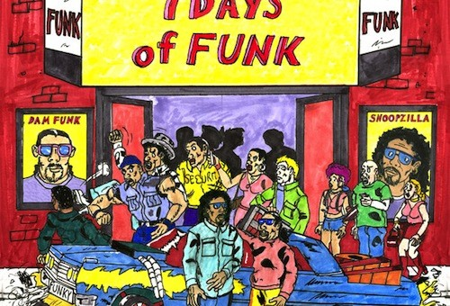 Snoop Dogg & Dam-Funk – 7 Days Of Funk (Album Stream)