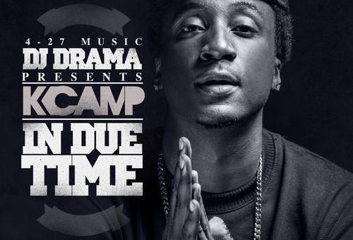 K Camp – In Due Time (Mixtape) (Hosted by DJ Drama)
