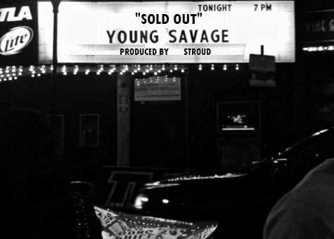 Young Savage – Sold Out
