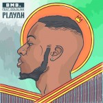 BMB. – Playah Ft. GoldLink (Audio)