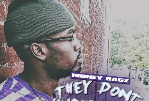 Money Bagz – They Don't Understand (Audio)