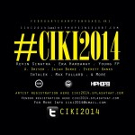 HHS1987 X Brothers Of CommonWealth: #CIKI2014 Showcase (Event)