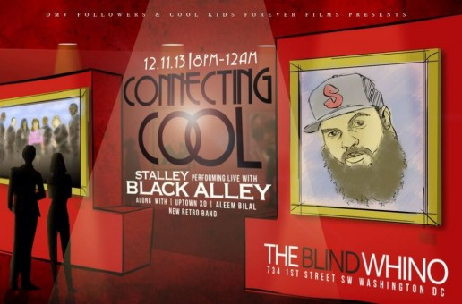 DMVFollowers X Cool Kids Forever Films Presents: Connecting Cool Live Art Show W/ Black Alley & Stalley (Event)