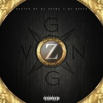 Zooly Gvng – Zooly Gvng (Mixtape) (Hosted by DJ Spinz & DJ Baels)