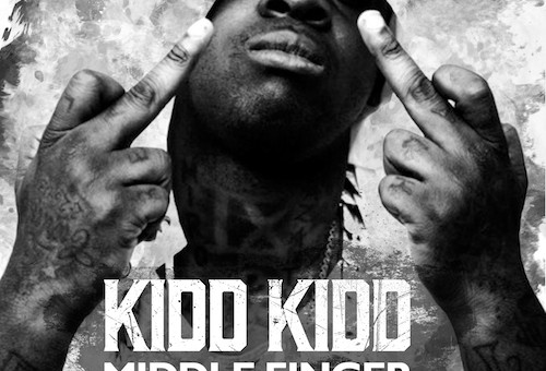 Kidd Kidd – Middle Finger (Audio)