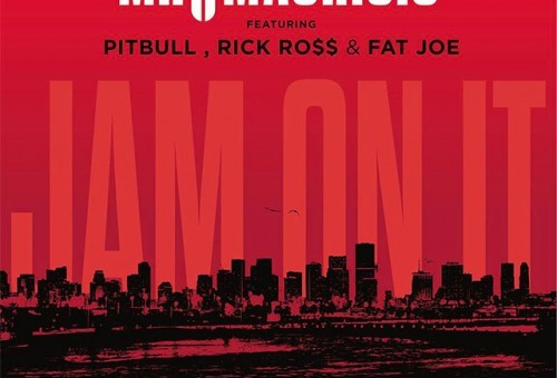 Mr. Mauricio – Jam On It Ft. Pitbull, Rick Ross & Fat Joe (Audio)