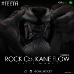 Chill Moody – Rock Co.Kane Flow Freestyle