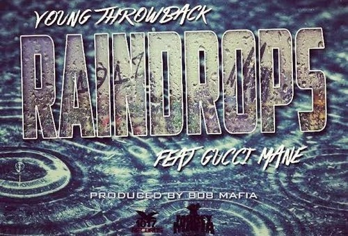 Young Throwback x Gucci Mane – Raindrops (Prod. by 808 Mafia)