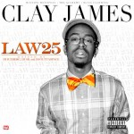 Clay James – Law 25 (Mixtape) (Artwork)