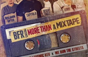 BFR – More Than A Mixtape (Mixtape) (Hosted by DJ Cosmic Kev & We Run The Streets)