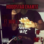 Hoodstar Chantz – Make It Out Ft. Varrie V (Audio)