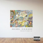 Nick Parris (@Naachyll) – to Be an Artist (Mixtape) | Hosted by @giannilee