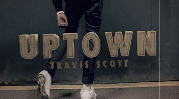 uptownTSvideo Travi$ Scott – Uptown Ft. A$AP Ferg (Video)