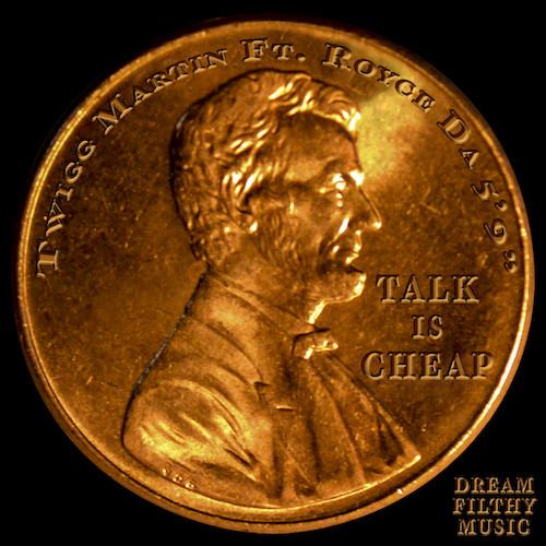 15PQCqe Twigg Martin & Royce Da 59 – Talk Is Cheap