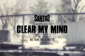 Santos – Clear My Mind (Video)