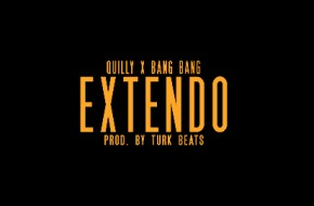 Quilly – Extendo Ft. Bang Bang (Video)