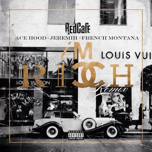 X1Jq2J6 Red Cafe – Im Rich (Remix) Ft Ace Hood, Jeremih & French Montana