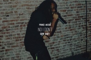 Prince Akeem & Dew Baby – No I Don't