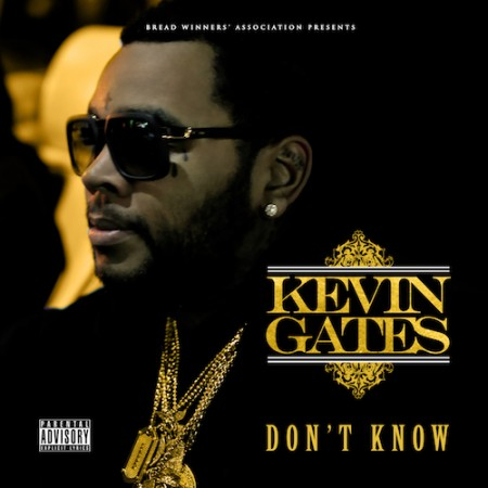 dontknow 450x450 Kevin Gates   Dont Know