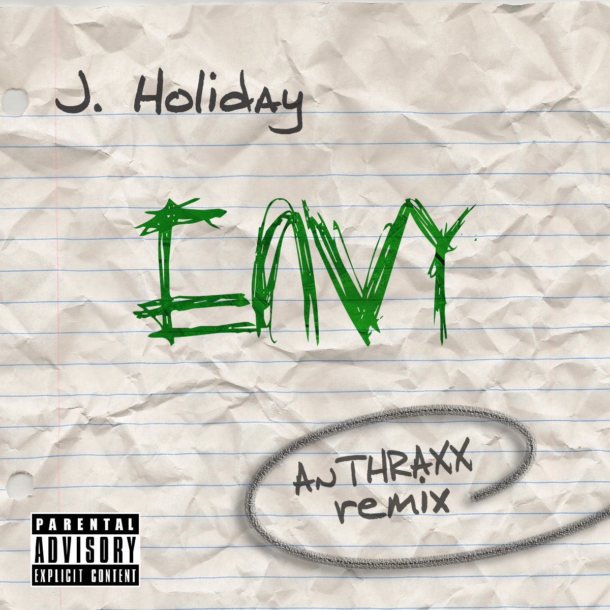 Anthraxx   Envy Ft. J. Holiday