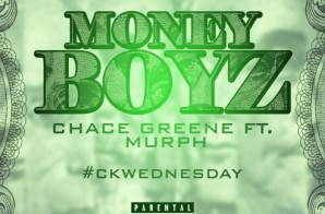 Chace Greene x Murph – Money Boyz