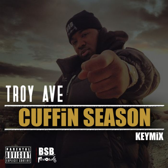 troy ave cuffin season freestyle HHS1987 2014 Troy Ave   Cuffin Season Freestyle