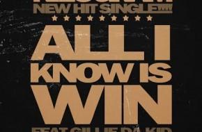 Kilogram x Gillie Da Kid – All I Know Is Win