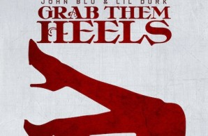 DJ MoonDawg – Grab Them Heels ft. John Blu & Lil Durk