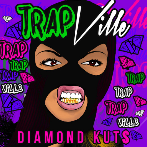 Diamond Kuts Trap Ville EP DJ Diamond Kuts   Trap Ville EP