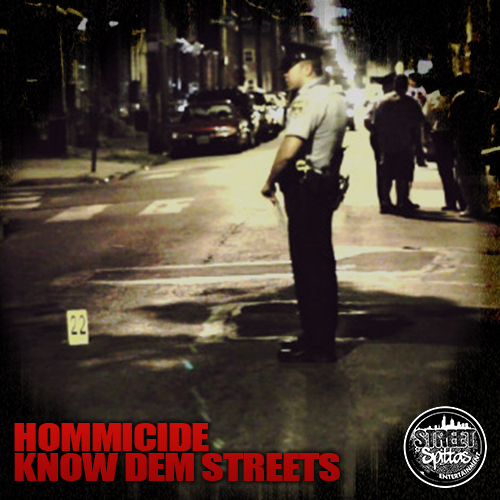 Hommicide Know Dem Streets Artwork Hommicide   Know Dem Streets