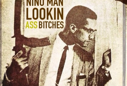 Nino Man – Lookin Ass Bitches