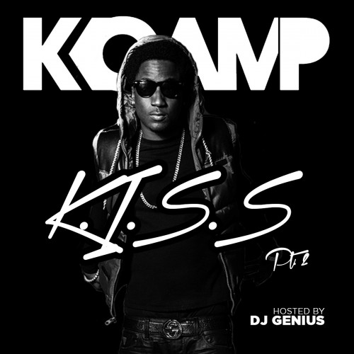abCvaO4 K Camp   K.I.S.S 2 (Mixtape) (Hosted by DJ Genius)