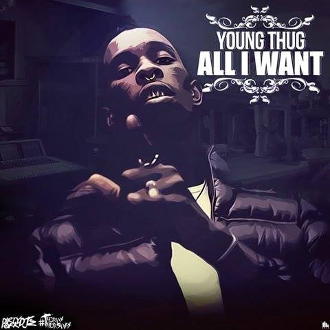 all i want Young Thug   All I Want