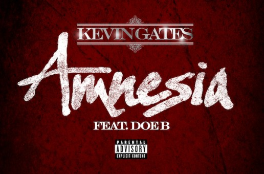 Kevin Gates – Amnesia Ft. Doe B