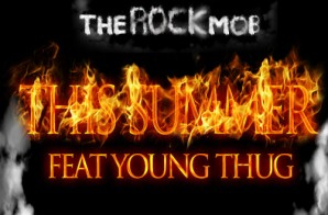 The Rock Mob & Young Thug – This Summer