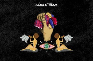 Chise – Almost There: Visions, Vices & Vulnerabilities (Mixtape)