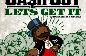 Ca$h Out – Let's Get It (Prod. by DJ Spinz)