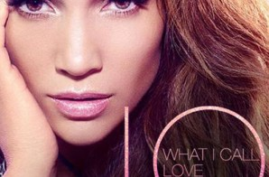 Jennifer Lopez – What I Call Love