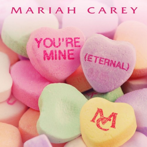 mariah carey youre mine 500x500 Mariah Carey   Youre Mine (Eternal) (Remix) Ft. Trey Songz