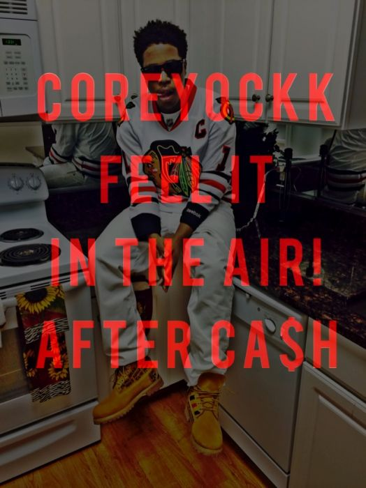 photo Coreyockk   Feel It In The Air Freestyle