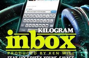 Kilogram x Young Savage x T Dot x Jay Griffy – Inbox