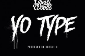 Chevy Woods – Yo Type